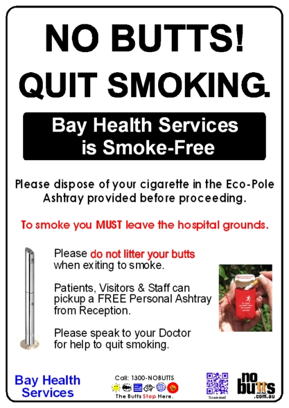 Bay Health Services' No Smoking - Butt Litter Free Signage