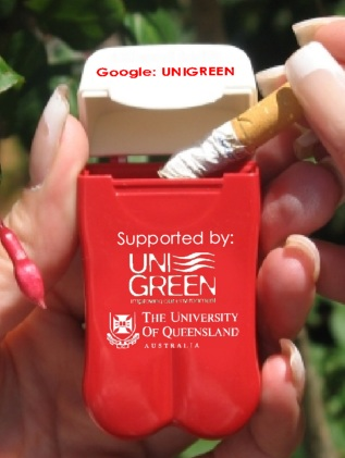University of Queensland / UniGreen's Personal Ashtray